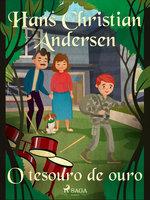 O tesouro de ouro - Hans Christian Andersen