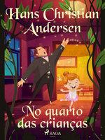 No quarto das crianças - Hans Christian Andersen