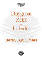 Duygusal Zeka Ve Liderlik - Daniel Goleman