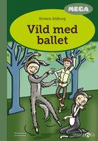 Vild med ballet - Kirsten Ahlburg