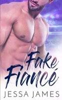 Fake Fiancé - Jessa James