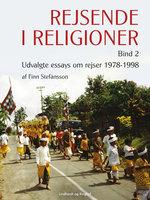 Rejsende i religioner. Bind 2 - Finn Stefansson
