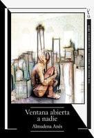Ventana abierta a nadie - Almudena Anés