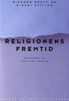 Religionens fremtid - Richard Rorty, Gianni Vattimo