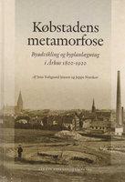 Købstadens metamorfose - Jens Toftgaard Jensen, Jeppe Norskov