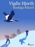 Ruskiga Rikard - Vigdis Hjorth