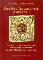 Det Nye Testamentes Omverden - Birgitte GraakjAer Hjort