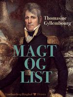 Magt og list - Thomasine Gyllembourg