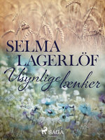 Usynlige lænker - Selma Lagerlöf