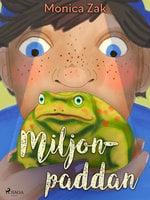 Miljonpaddan - Monica Zak