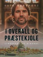 I overall og præstekjole - Axel Hambræus