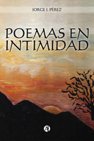Poemas en intimidad - Jorge Javier Pérez