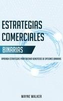 Estrategias Comerciales Binarias - Wayne Walker