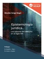 Epistemología jurídica - Nicolás Jorge Negri