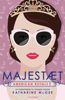 American Royals (2) - Majestæt - Katharine McGee