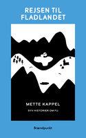 Rejsen til fladlandet - Mette Kappel