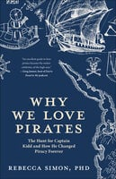 Why We Love Pirates - Rebecca Simon