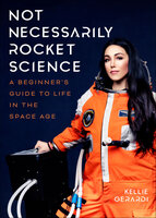Not Necessarily Rocket Science - Kellie Gerardi