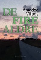De fire aldre - Amadeo Villads