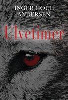 Ulvetimer - Inger Goul Andersen