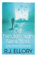 De helden van New York - R.J. Ellory