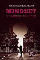 Mindset - Jorge Paulo Pontes da Silva