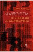 Numerologia: os 4 pilares do autoconhecimento
