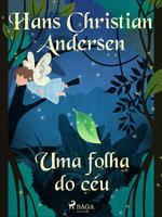 Uma folha do céu - Hans Christian Andersen