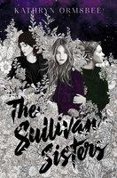 The Sullivan Sisters - Kathryn Ormsbee