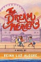 The Dream Weaver - Reina Luz Alegre
