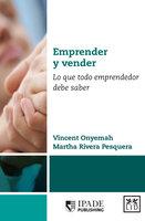 Emprender y vender - Vincent Onyemah, Martha Rivera Pesquera