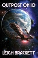 Outpost on Io - Leigh Brackett