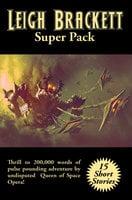 Leigh Brackett Super Pack - Leigh Brackett