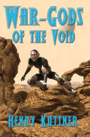War-Gods of the Void - Henry Kuttner