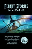 Planet Stories Super Pack #2 - Various Authors