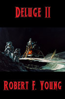 Deluge II - Robert F. Young