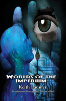 Worlds of the Imperium - Keith Laumer
