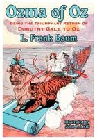 The Illustrated Ozma of Oz - L Frank Baum
