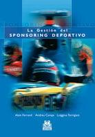 La gestión del sponsoring deportivo (Bicolor) - Alain Claude Ferrand, Luiggino Torrigiani, Andreu Camps Povill