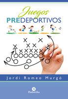 Juegos predeportivos (Color) - Jordi Romeo Murgó