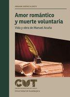 Amor romántico y muerte voluntaria - Abraham Godínez Aldrete