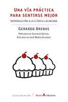 Una vía práctica para sentirse mejor - Gerardo Arenas