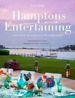 Hamptons Entertaining - Annie Falk