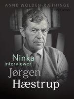 Ninka interviewer Jørgen Hæstrup - Anne Wolden-Ræthinge