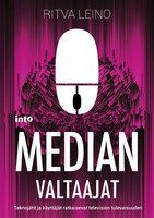 Median valtaajat - Ritva Leino
