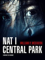 Nat i Central Park - William P. McGivern