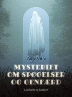 Mysteriet om spøgelser og genfærd