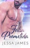 Falsa prometida - Jessa James