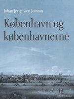 København og københavnerne - Johan Jørgensen Jomtou