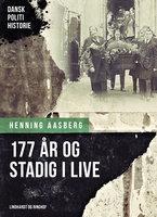 177 år og stadig i live - Henning Aasberg